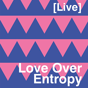 Love over entropy 2